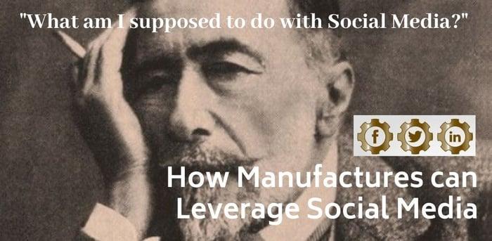 Social Media for Manufacturers Header